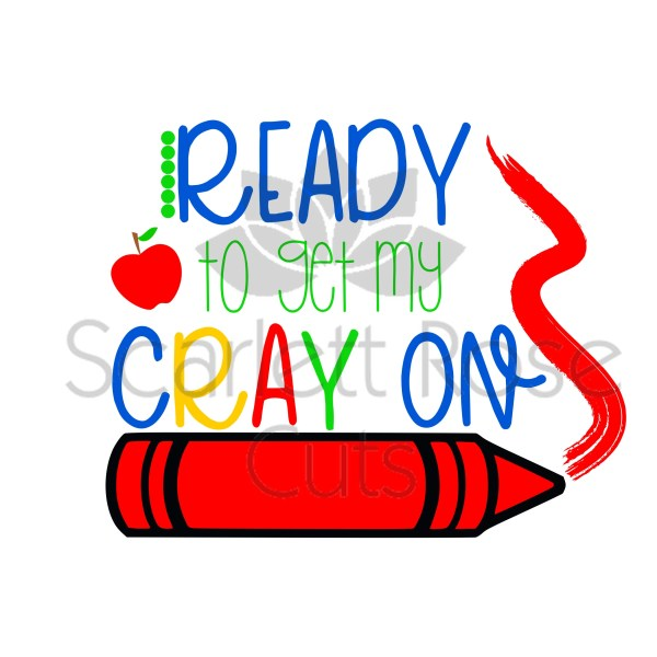 School Svg Ready Crayon Day