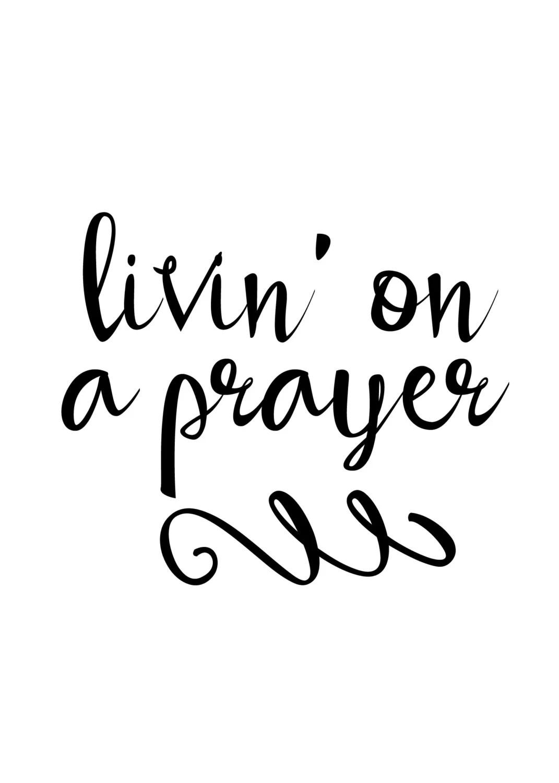 Living On A Prayer Decal Di Cut Decal