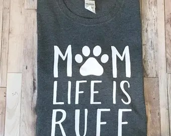 Download Mom life is ruff | Etsy