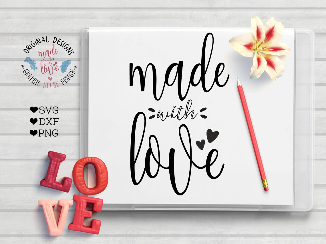 Download love svg made with love craft svg love quote love cut
