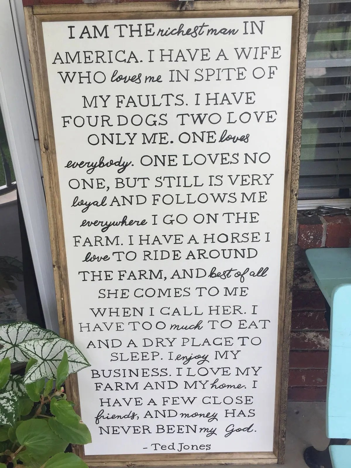 Ted Jones I Am The Richest Man In America Wood Framed Sign
