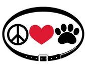 DECAL - Peace Love Dogs C...