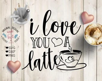 Download Love you latte svg | Etsy