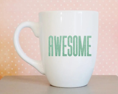 Awesome, Sarcastic mug, A...