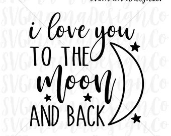 Download I love you to the moon and back | Etsy AU