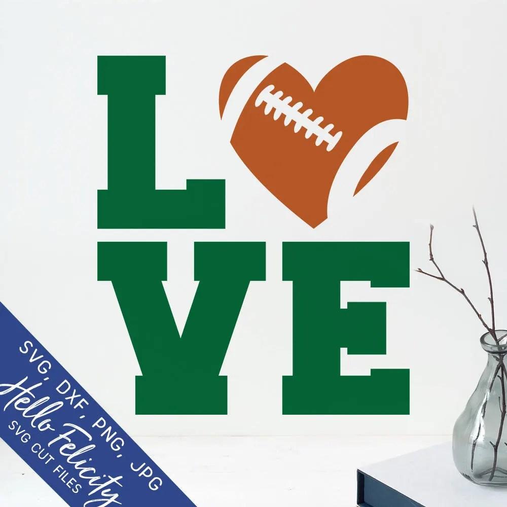 Download Football Svg Love Svg Love Football Svg Sports Svg Dxf