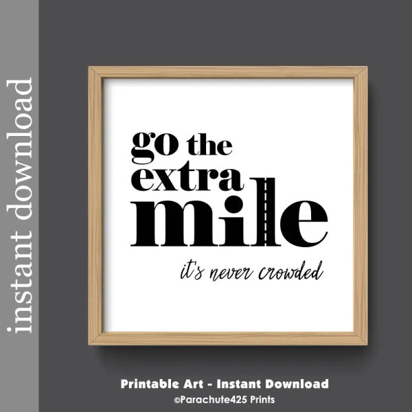 Motivational Quote Printable Wall Art Extra Mile