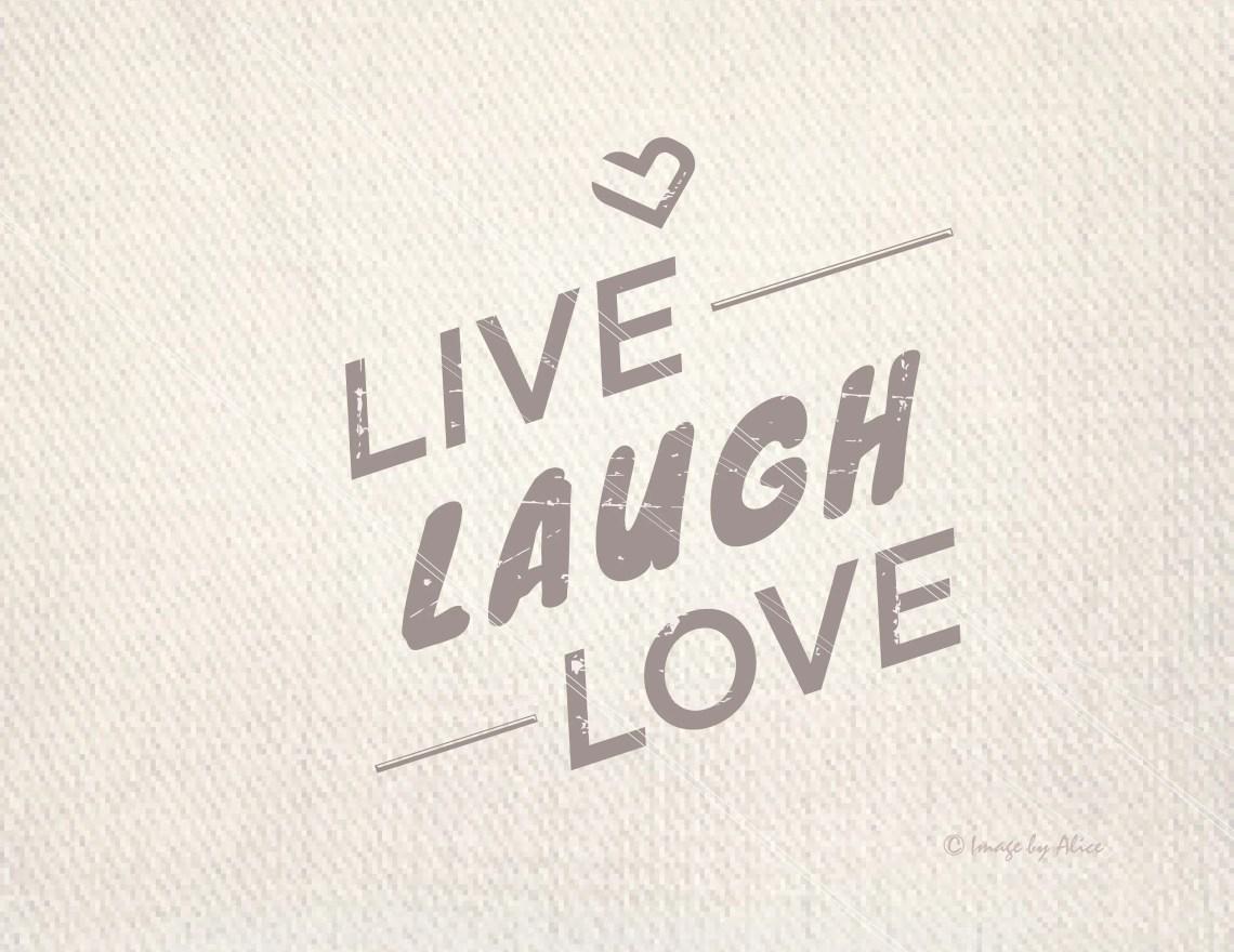Download Live laugh love SVG DXF Vector File. Cricut Explore. Cutting