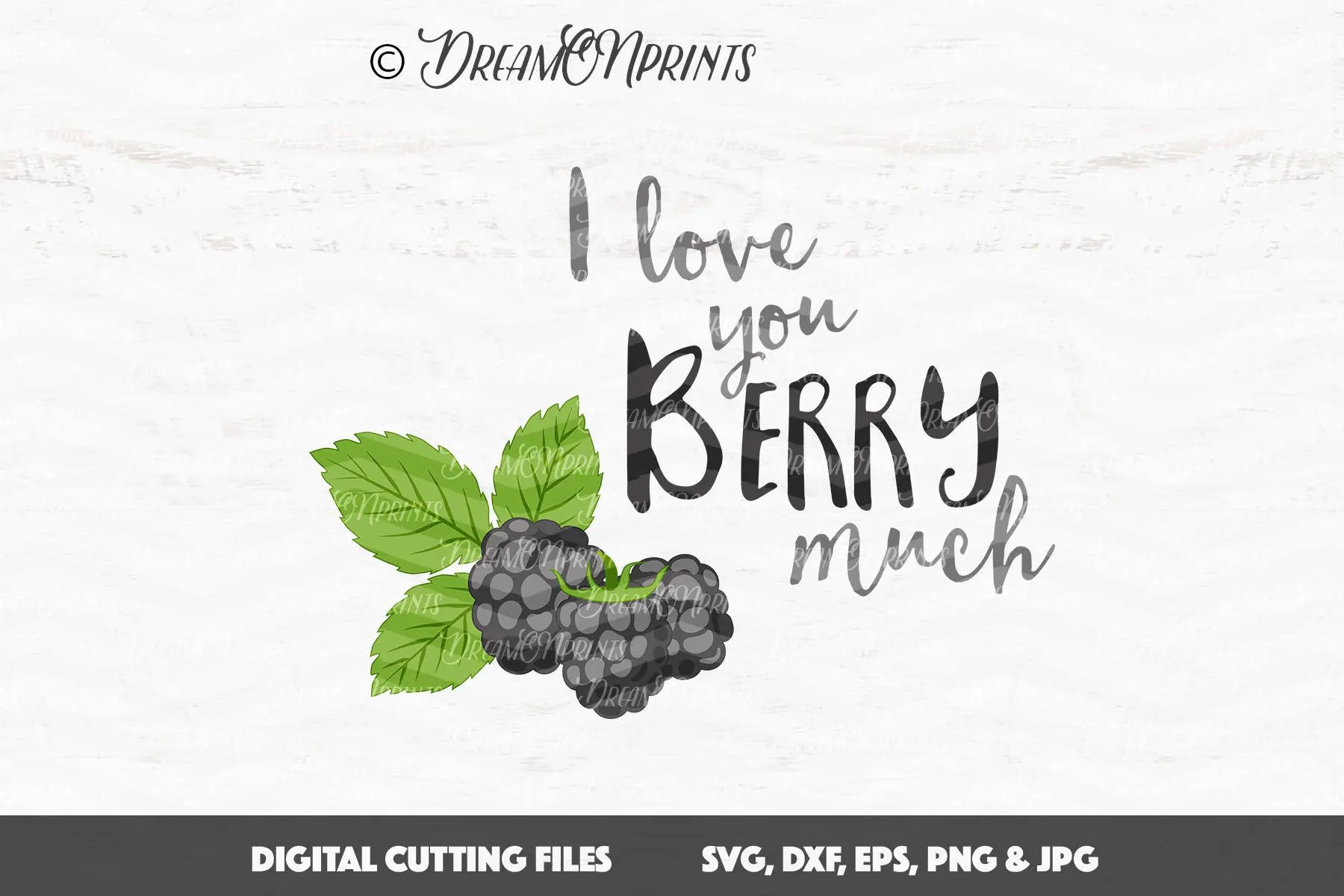 Berry SVG, I Love You Berry Much SVG, Kids Vector Clipart