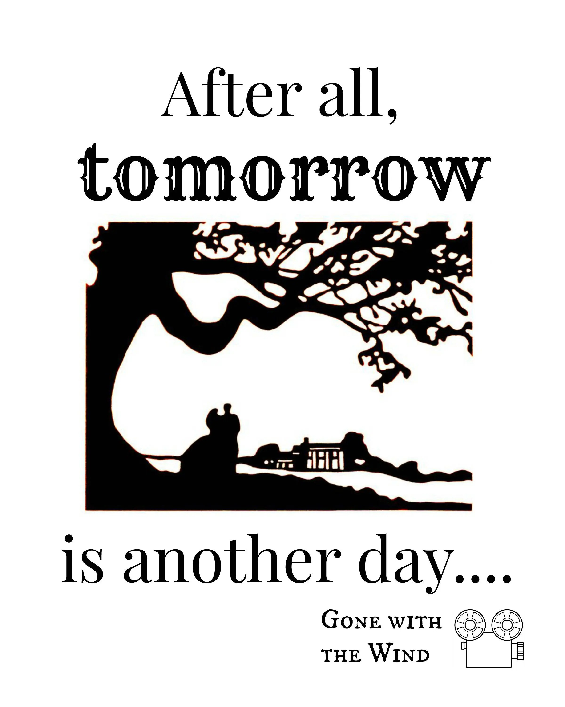Gone With The Wind Print After All Tomorrow Is Another Day