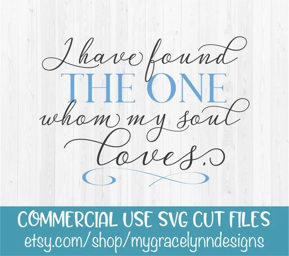 Download I Have Found The One Whom My Soul Loves SVG Cut File