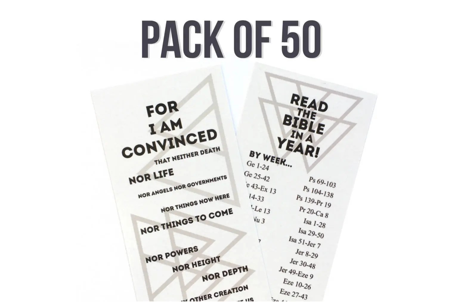 Pack of 50 For I Am Convinced Bookmarks Read the Bible in a