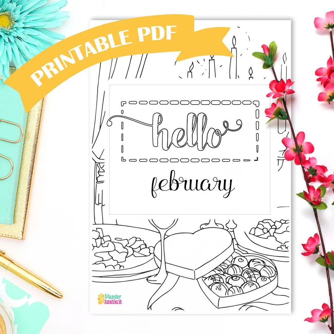Printable Hello February Monthly Bullet Journal Printables Valentine S Day Adult Coloring
