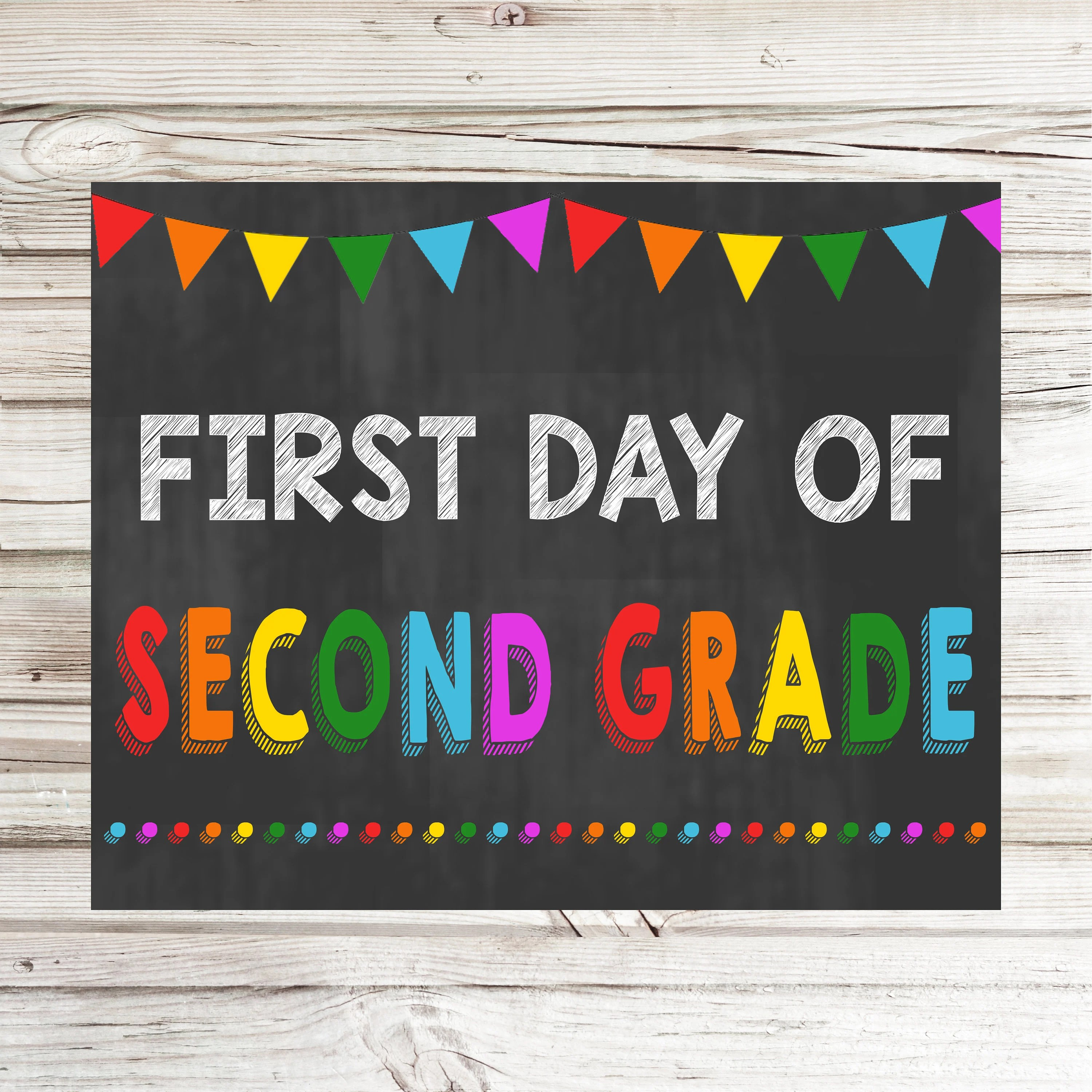 First Day Of 2nd Grade Printable Sign