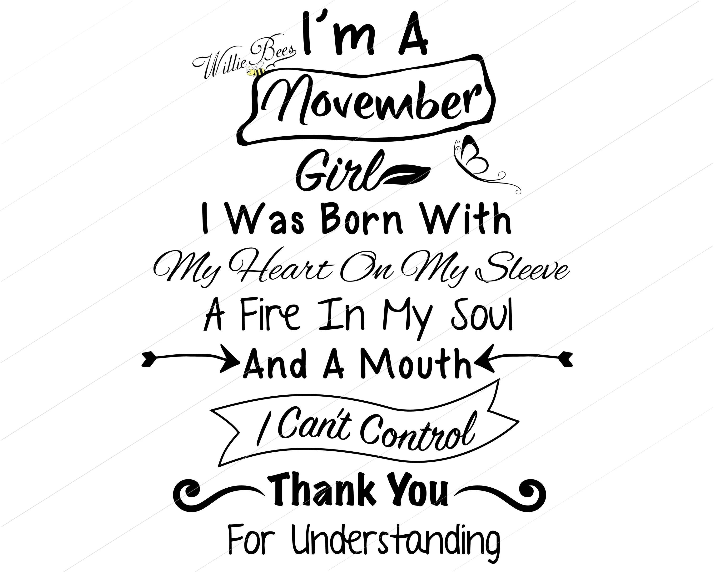 I M A November Girl Birthday Girl Cut File Heart On My