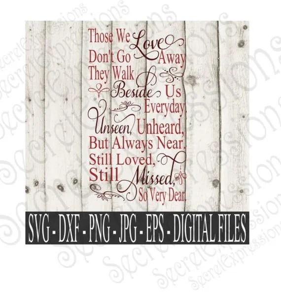 Download Those We Love Don't Go Away Svg, Sympathy Sign Svg ...