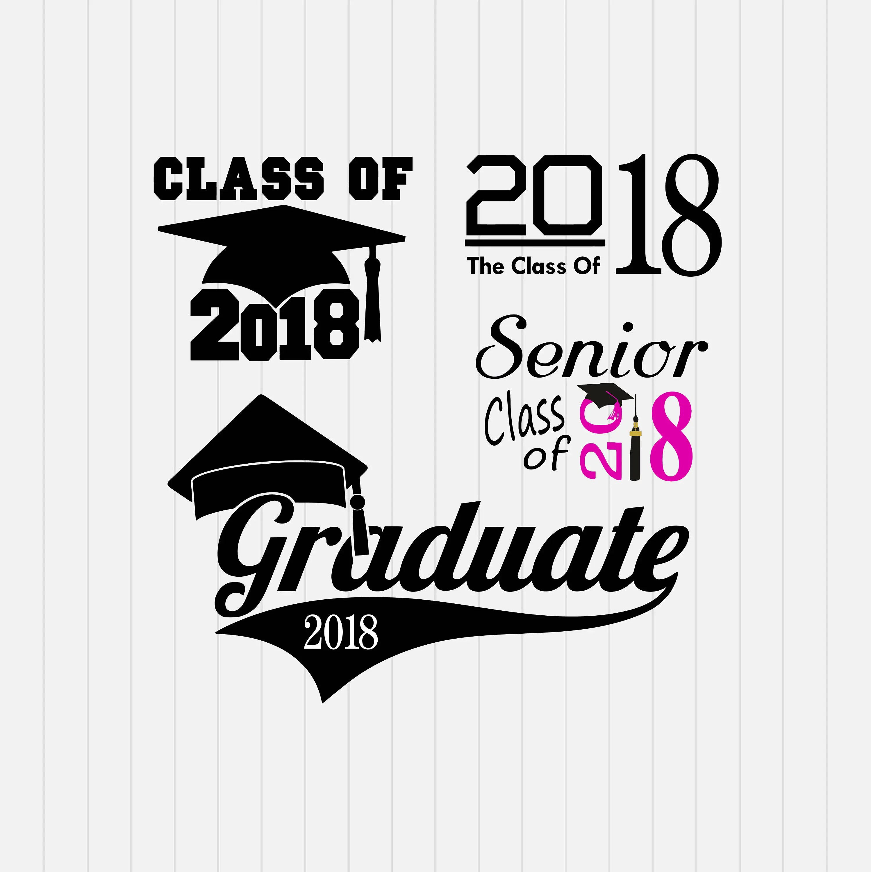 Graduation Day 2018 Class of 2018 svg dxf eps png Pdf
