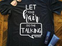 Let Your Hair Do the Talking Shirt / Hair Shirt / Monat / Hair