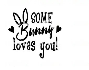 Download Some bunny loves you   Etsy
