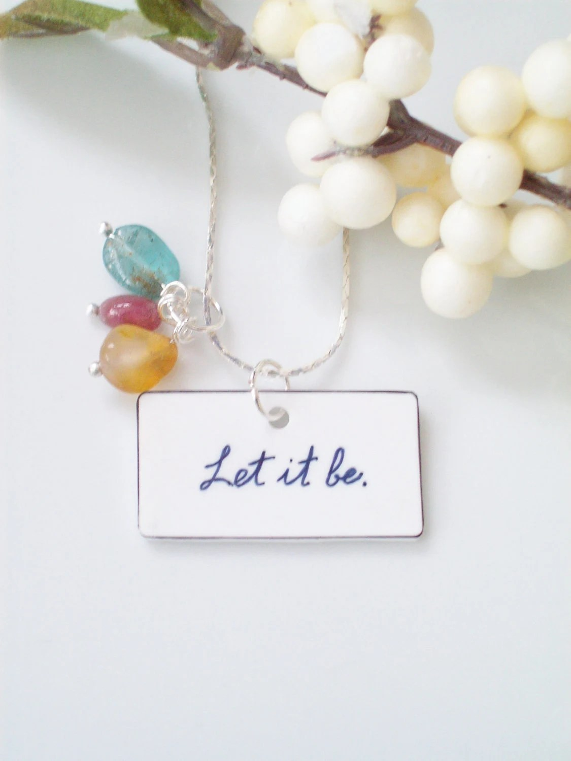 "Handpainted Beatles inspired ""Let it Be"" Necklace, SALE on 20"" silver chain, with natural gemstone charms, teal, red, yellow"