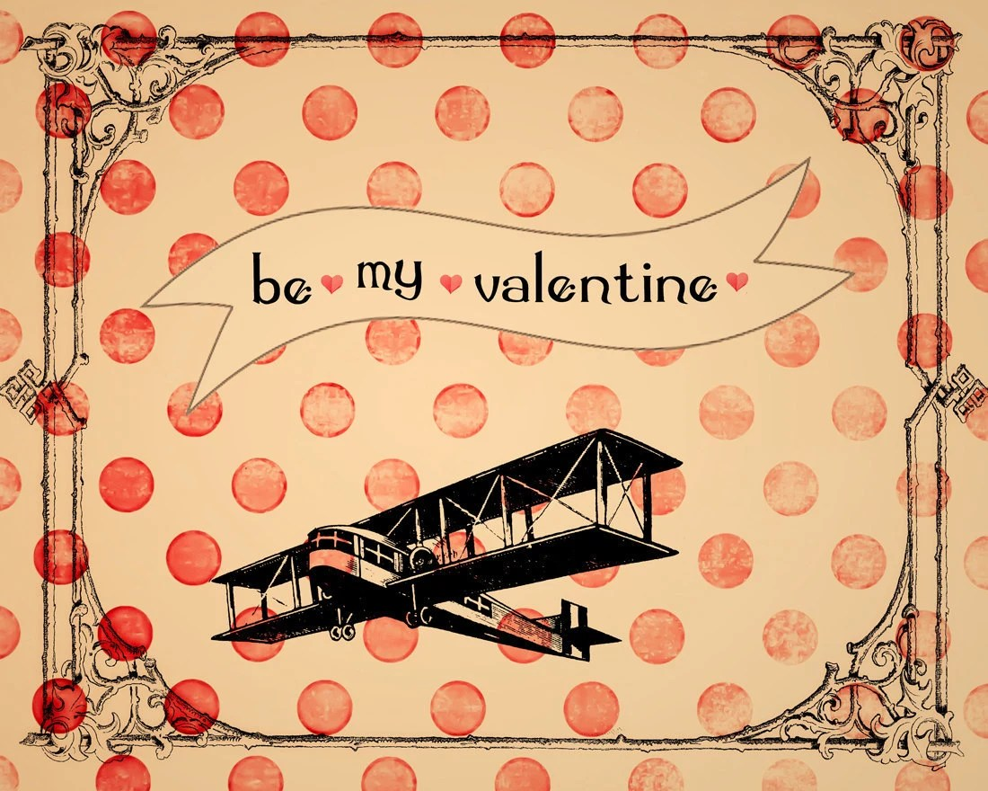 Valentines Printable - Digital Greeting Card - airplane - hearts - romantic - vintage style - be my valentine-