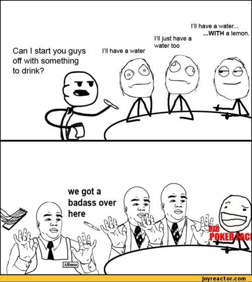 funny pictures,auto,rage comics,watch out guys,bad poker