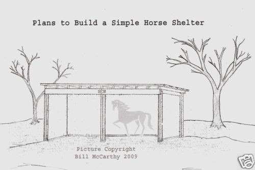 Horse Shelter Plans Simple Farm Building Do it Yourself