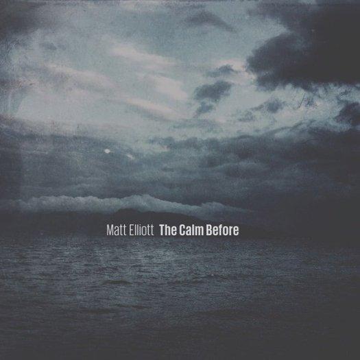 MATT ELLIOTT / The Calm Before (LP)