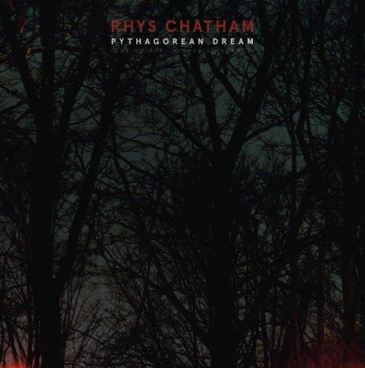 RHYS CHATHAM / Pythagorean Dream (LP)