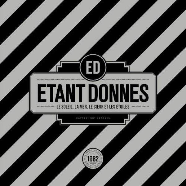 ÉTANT DONNÉS / Le Soleil, La Mer, Le Coeur Et Les Etoiles (LP)