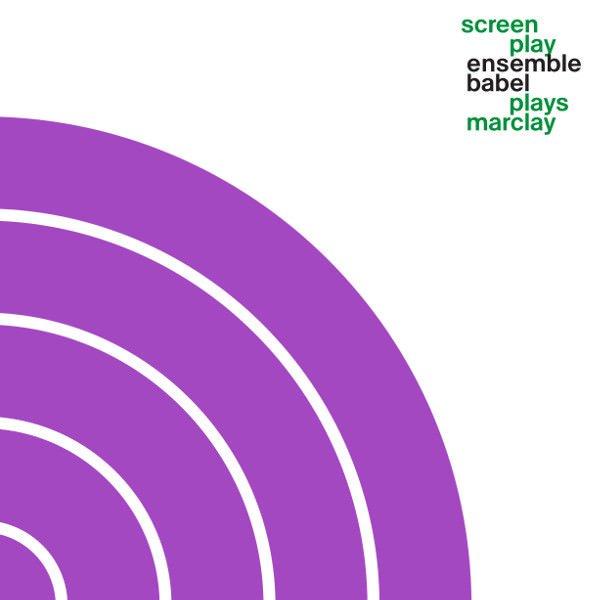 ENSEMBLE BABEL / Screen Play Ensemble Babel Plays Marclay (2LP)