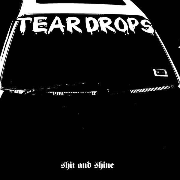 SHIT & SHINE / Teardrops (LP)