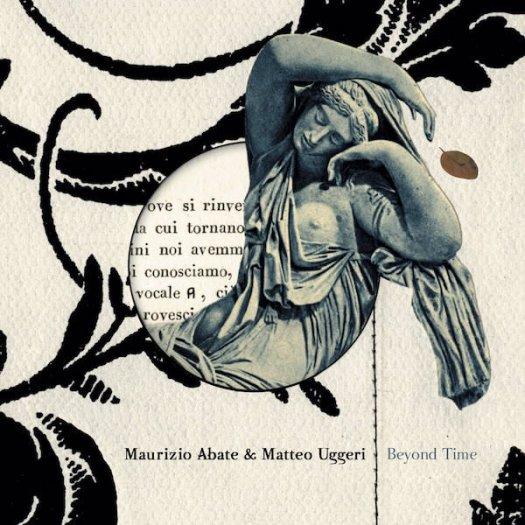 MAURIZIO ABATE & MATTEO UGGERI / Beyond Time (CD)