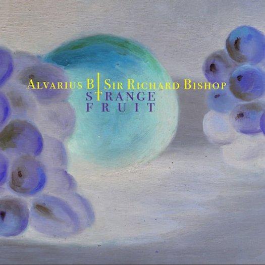 ALVARIUS B. / SIR RICHARD BISHOP / Strange Fruit (10 inch)