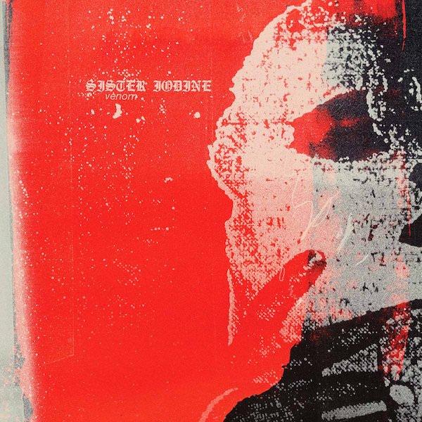 SISTER IODINE / Venom (2LP)