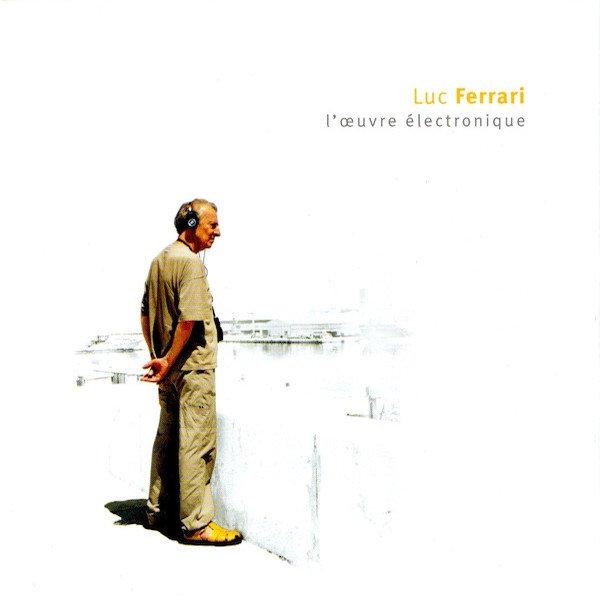 LUC FERRARI / L'Œuvre Électronique (10CD Box)