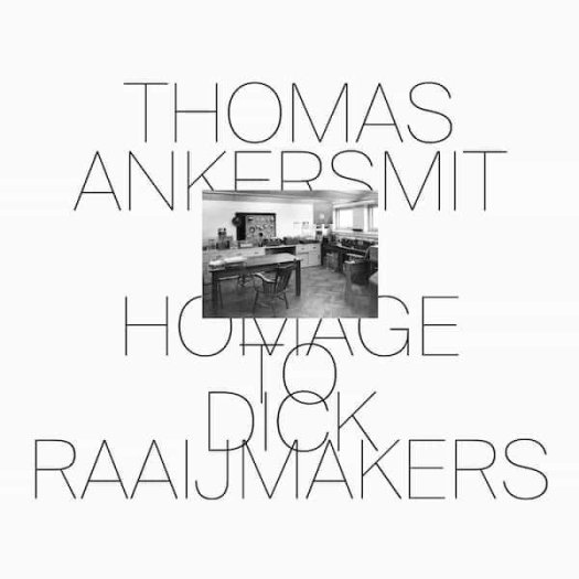 THOMAS ANKERSMIT / Homage To Dick Raaijmakers (CD/LP)