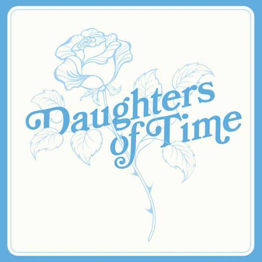 BLUE CHEMISE / Daughters Of Time (LP)