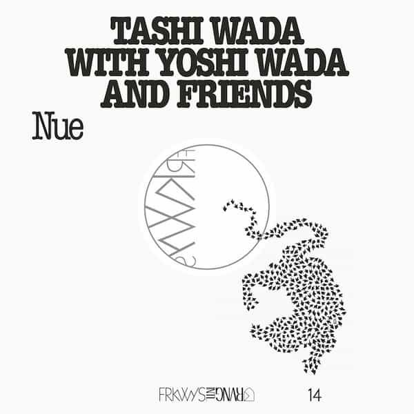 TASHI WADA With YOSHI WADA And Friends / Nue (LP+DL)