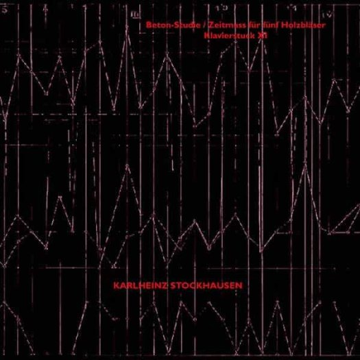 KARLHEINZ STOCKHAUSEN / Beton-Studie / Zeitmass fur funf Holzblaser / Klavierstuck XI (LP)
