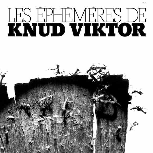 KNUD VIKTOR / Les Ephémères (LP)