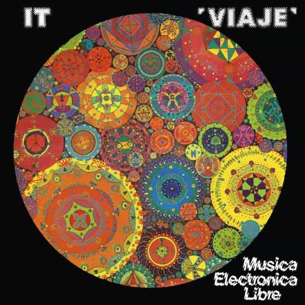 IT / Viaje - Musica Electronica Libre (LP)