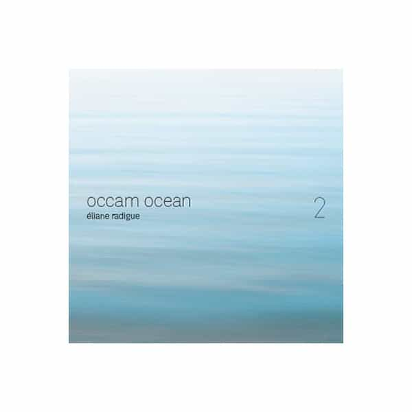ÉLIANE RADIGUE / Occam Ocean 2 (CD)