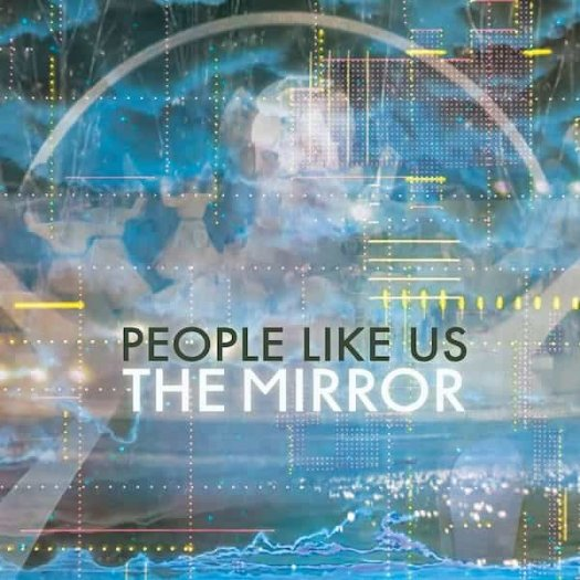PEOPLE LIKE US / The Mirror (LP)