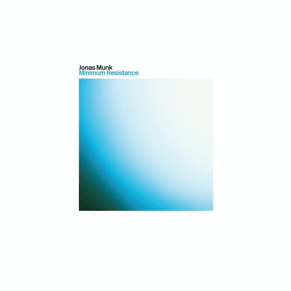 JONAS MUNK / Minimum Resistance (CD/LP+DL)