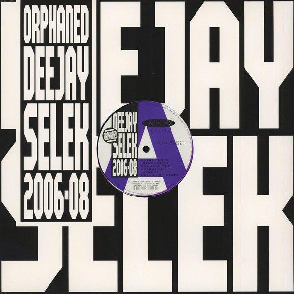 AFX / Orphaned Deejay Selek 2006-08 (12