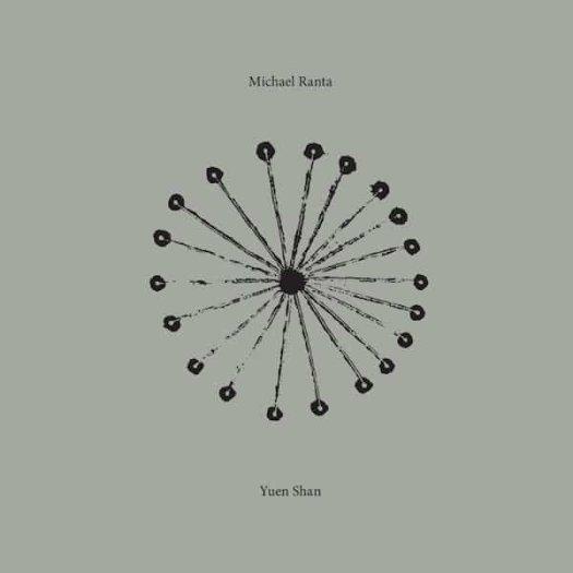 MICHAEL RANTA / Yuen Shan (CD/2LP)