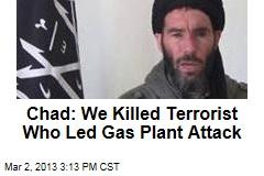 Chad: We Killed Top Terrorist Belmoktar