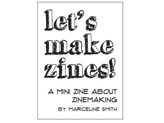 Zinemaking PDF for printing Let's Make Zines