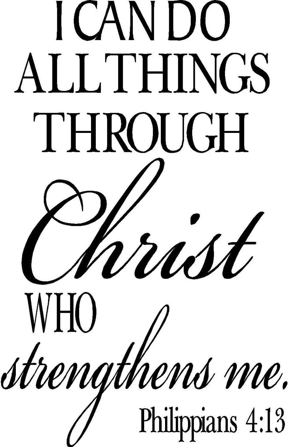 Philippians 4:13 I Can Do All Things Christian Scripture